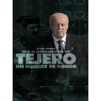 """Libro """"Tejero; un hombre de honor"""""""