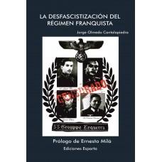 La desfascistización del régimen de Franco