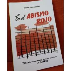 En el abismo rojo: Memorias de un español, once años prisionero en la U.R.S.S