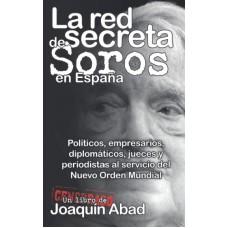 """Libro """"La red secreta de Soros en España"""""""