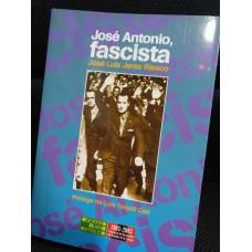 José Antonio, Fascista