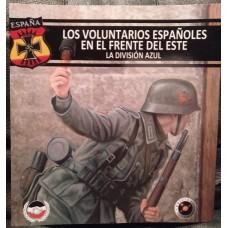 """""""Los voluntarios españoles en el Frente del Este"""""""