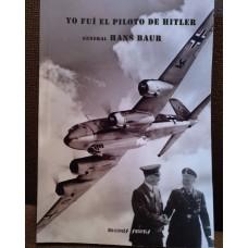 Yo fui el piloto de Hitler