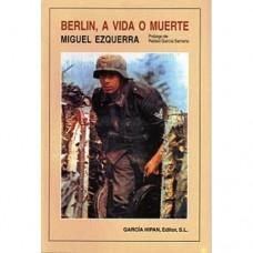 BERLIN A VIDA O MUERTE
